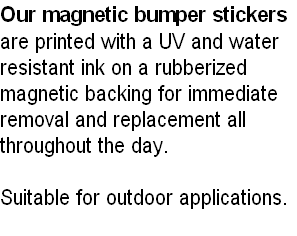 Our magnetic bumper stickers